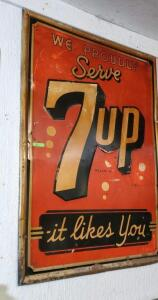 """WE PROUDLY SERVE 7up it likes you"" METAL SIGN"