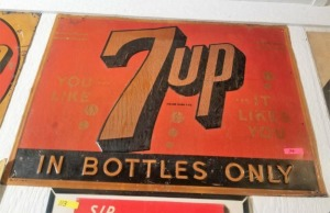 """7up IN BOTTLES ONLY"" TIN SIGN"