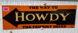 "COLLECTION OF ""HOWDY"" ADVERTISEMENT SIGNS"