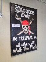 """PIRATE'S ONLY"" WALL SIGN"