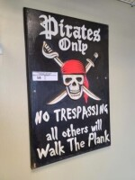 """PIRATE'S ONLY"" WALL SIGN - 2"